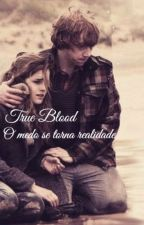 True Blood- Parte 2 by catcherfireflies