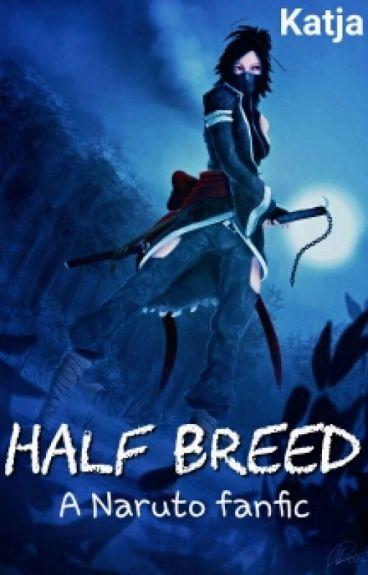 Half Breed [DISCONTINUED]