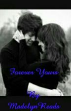 Forever Yours by Maddielove3