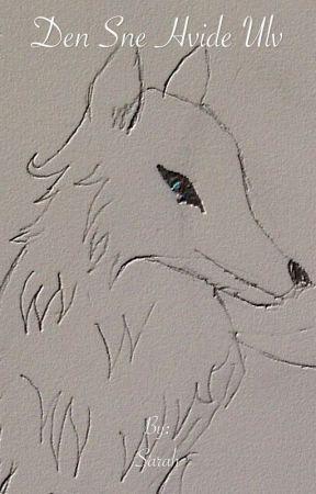 Den sne hvid ulv by Sara292h