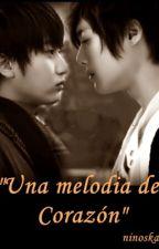 Una melodía del Corazón [HyunSaeng] by ninosk89