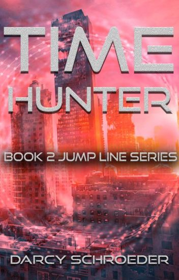 Time Hunter (Book 2 - Jump Line series)