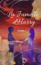 La Jumelle D'Harry || HS.NH Tome2 by Ctara38