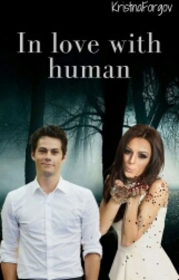 In LOVE with HUMAN [Teen Wolf ff]