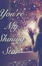 You're My  Shining Star  by _arbuuss_