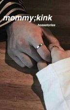 mommy;kink   p.jm & m.yg(slow updates) by hoesetories
