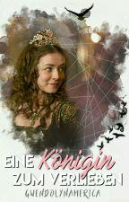 Eine Königin zum Verlieben by GwendolynAmerica