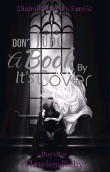 Don't Judge A Book By Its Cover (BoyxBoy)(Diabolik lovers FanFic)