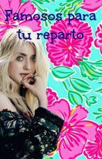 Famosos Para Tu Reparto by _-Klari-_