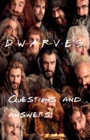 Dwarves: Questions and answers! by ShutUpMalik
