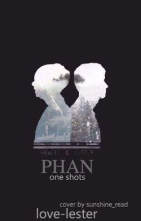 Phan One-Shots (boyxboy) by flutterhowell