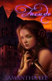 Façade [Book 2] (Glamour Series) by sammaglamma
