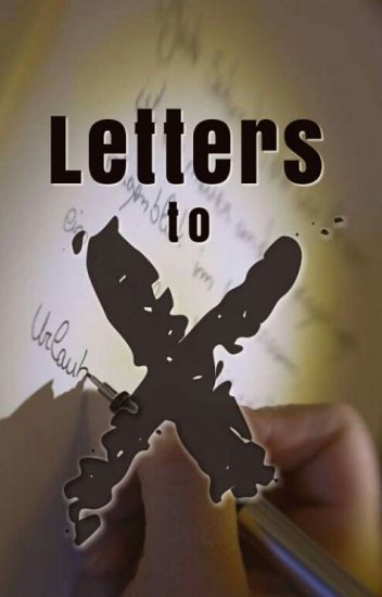 Letters to X || Stexpert