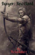 Ranger: NewBlood by TheVendetta27
