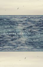 Degrees Of Separation (sequel to The Definition Of Not Leaving) by brickbridges