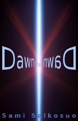 Dawn to Dawn