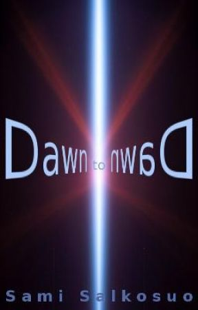 Dawn to Dawn by SamSal