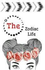 The Zodiac Life by _BxllxDxArrxz_