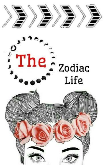 The Zodiac Life