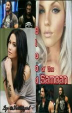 Blood of the Samoan (A Sequel to The Samoan) by shieldsgirl