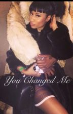 You Changed Me by NMFanfics