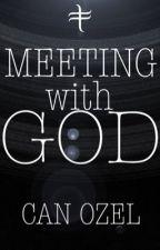 Tanrı ile Tanışmak by _CanOzel