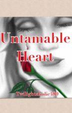 Untamable Heart by Disney_Love15