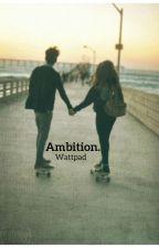Ambition. by jennerftgomez