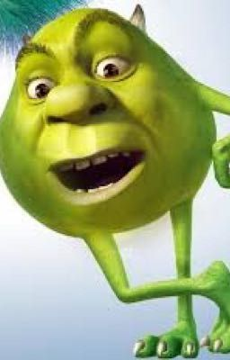 Shrek X Mike Wazowski Wattpad