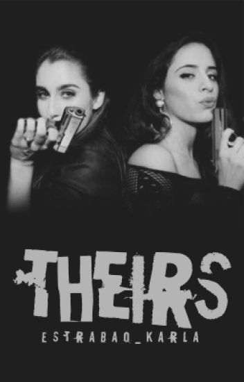 Theirs (Camren/You) [COMPLETED]