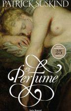 El Perfume - Patrick Süskind by shandyrg
