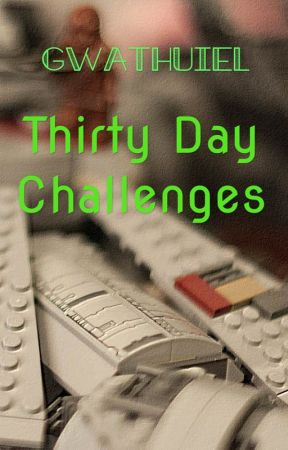 Thirty Day Challenges by Gwathuiel