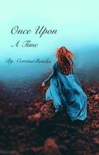 Once upon a time by CorrinaBowles