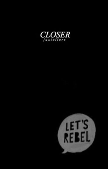 CLOSER | BELLAMY BLAKE
