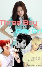 Three Boy and One Girl (Taemin and Naeun FanFic) by X-tineAzodnem