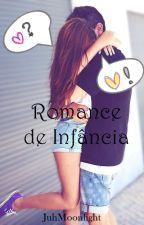 Romance de Infância by santosjulia93