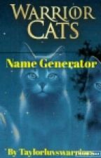 Warriors Cats Name Generator by taylorluvswarriors