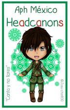 Aph México - Headcanons by Josy-Chan830