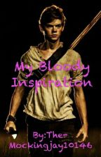 My Bloody Inspiration (Newt X Reader) by The-Mockingjay10146