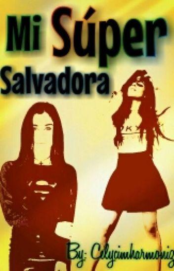 Mi Súper Salvadora