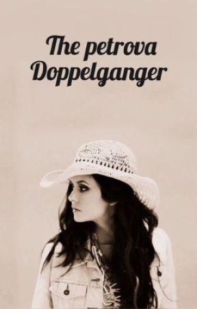 The Petrova Doppelgänger || The Vampire Diaries  by Bokksspillar