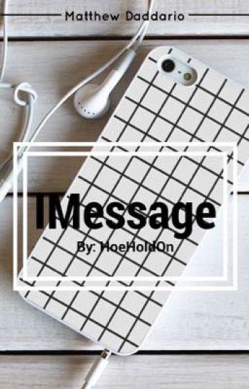 IMessage | Matthew Daddario