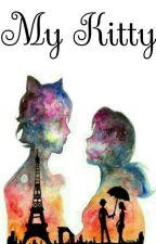My Kitty [Chat noir/Adrien x Reader] by trashytashy