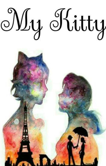 My Kitty [Chat noir/Adrien x Reader]