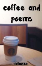 coffee and poems by nilazor