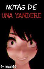【Notas de una yandere】(Yandere Simulator) by blazi64