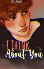 I Think About You:[Dipper Pines & Tu] [Libro 2] by Cat_Meow14