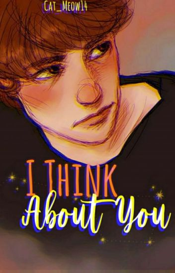 I Think About You:[Dipper Pines & Tu] [Libro 2]