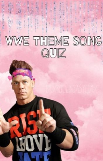 WWE Theme Song Quiz