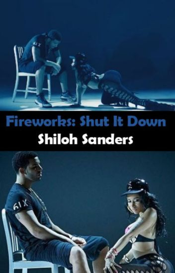 Fireworks: Shut It Down